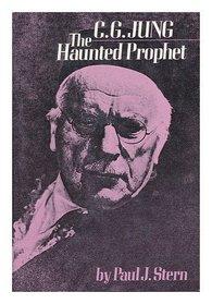 C.G. Jung The Haunted Prophet and Wotan'sawakening