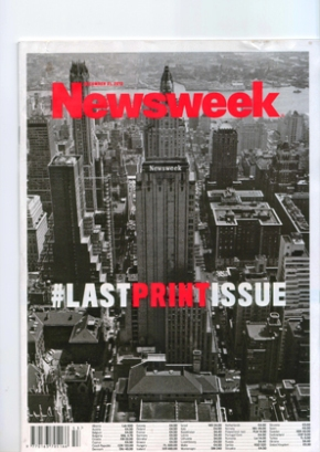Last Print Newsweek – some thought on New Years Eve2012/13.