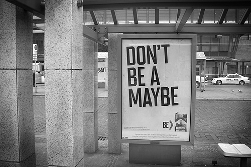 dont-be-a-maybe